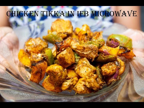 Chicken Tikka Recipe In IFB Microwave| How to Make Chicken Tikka Kebab