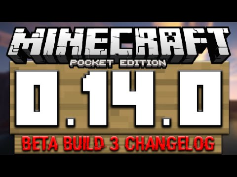 MCPE 0.14.0 ALPHA BUILD 3 CHANGELOG | Minecraft PE (Pocket Edition) Beta