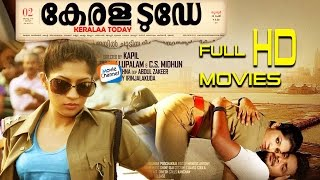 Kerala Today Full Malayalam Movie | Latest Malayalam Movie | Iti Acharya | Maqbool Salman