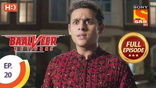 Baalveer Returns - Ep 20 - Full Episode - 7th October, 2019