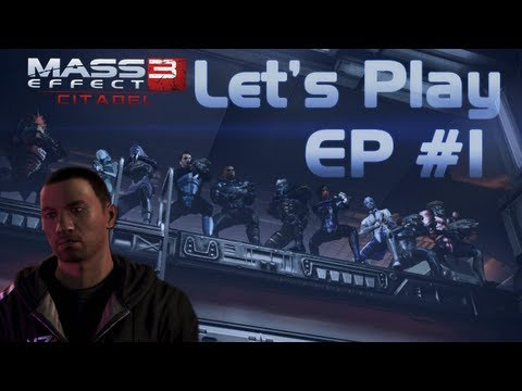 Mass Effect 3 (Citadel DLC) Let's Play - Episode 1