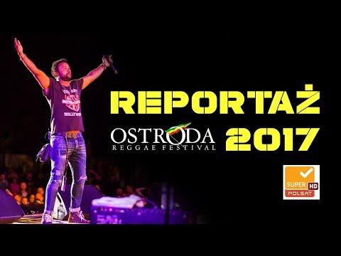 Ostróda Reggae Festival 2017 reportaż Super Polsat