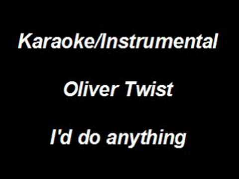 Karaoke Instrumental - Oliver Twist - I'd Do Anything video
