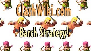 Clash Of Clans - BARCH Strategy