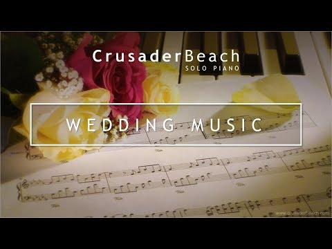 Wedding Songs - Beautiful Instrumental Piano Music - Best Wedding...