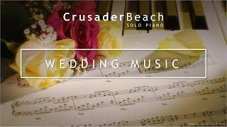 Wedding Songs - Beautiful Instrumental Piano Music - Best Wedding Songs / Music for Weddings 2014