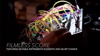 Modular Ambient :: Filmless Score :: Mutable Instruments Elements/Clouds and Qu-Bit Chance