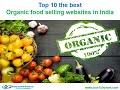 Top 10 Very Best Organic food selling websites in India