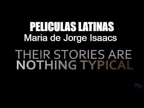 Maria de Jorge Isaacs 1, maria de jorge isaacs 1 YouTube gratis