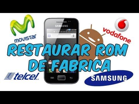 Restaurar ROM de Fabrica Galaxy Ace S5830 - S5830L - S5830B