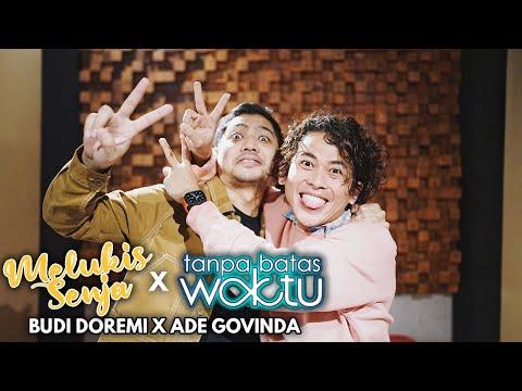 Download Lagu Budi Doremi X Ade Govinda - Melukis Senja X Tanpa Batas Waktu.mp3