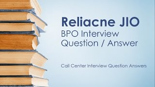 Jio BPO Interview Questions   Get Job in Reliance JIO Call center