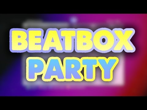 Amazing Beatbox Party! video