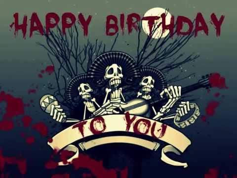 Happy Birthday to you - Death metal version