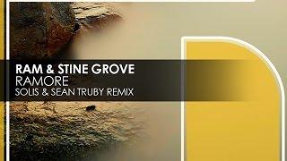 Ram & Stine Grove - Ramore (Solis & Sean Truby Remix)