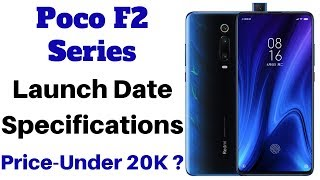 Poco F2 and Poco F2 Pro Launch Date, Specifications and Price In India