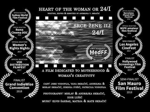 Srce žene ili 24/I _ Heart of the Woman or 24/I by Andrejka V. Skračić _ trailer