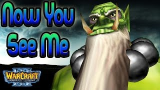 Warcraft 3 - Now You See Me