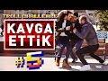 KAVGA ETTİK ! - Troll Challenge #05