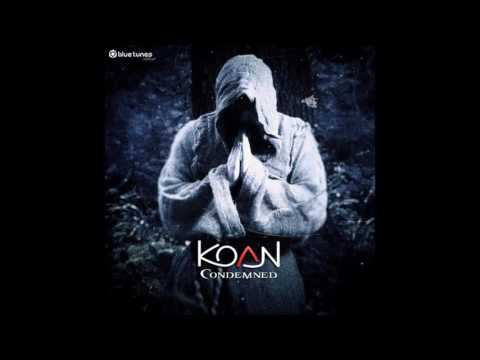 Koan - Condemned (Full Album) 2016