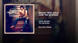 Chris Janson Messin' With Jesus