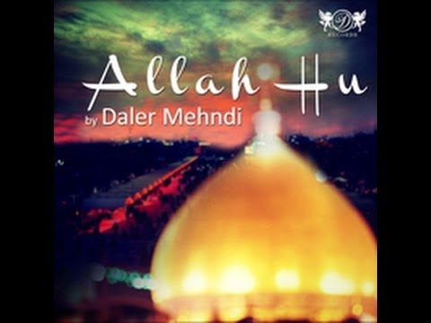 Sufi Sultan|allah Hu|daler Mehndi video