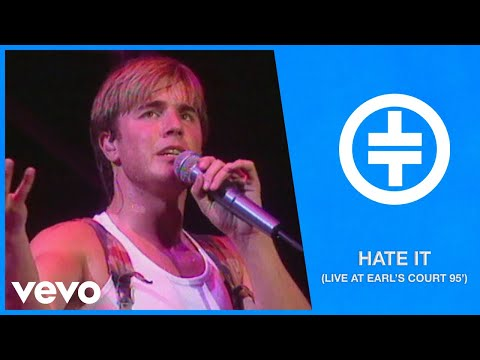 Take That - Hate It (Live At Earl's Court '95)