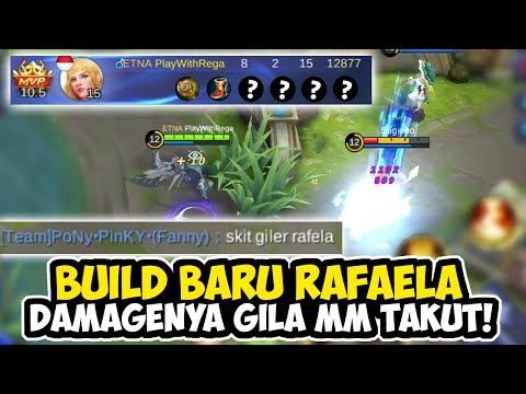 BUILD BARU RAFAELA DAMAGENYA GILA MM SAMPE TAKUT - MOBILE LEGENDS INDONESIA