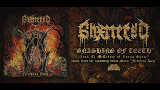 SHXTTERED - GNASHING OF TEETH (FEAT. CJ MCCREERY OF LORNA SHORE) [DEBUT SINGLE] (2019) SW EXCLUSIVE