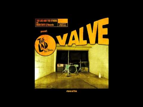 The Lad and The Others - Valve