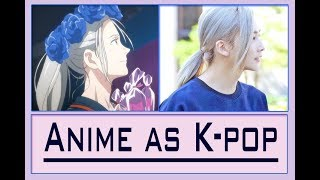 K-pop idols as Anime characters [Whoa! Some look insanely alike!]