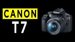 Canon EOS Rebel T7 DSLR Camera Highlights & Overview -2021