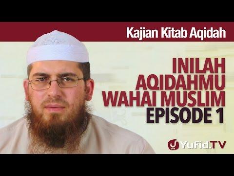 Serial Kajian Aqidah: Episode 1 - Syaikh Abdurrahman Bin Muhammad Musa Alu Nasr