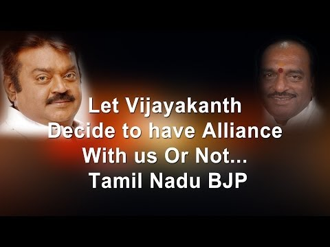Let Vijayakanth Decide To Have Alliance With Us Or Not... - Tamil Nadu Bjp - Redpix 24x7 video