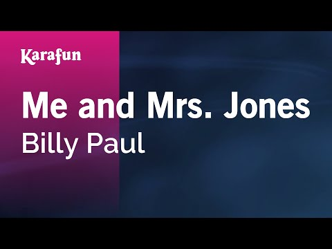 Karaoke Me and Mrs. Jones - Billy Paul *
