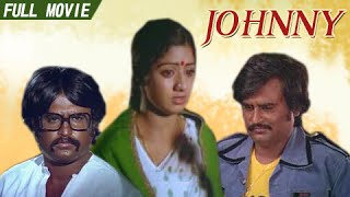 Johnny - Rajinikanth, Sridevi - Super Hit Tamil Movie - Tamil Full Movie
