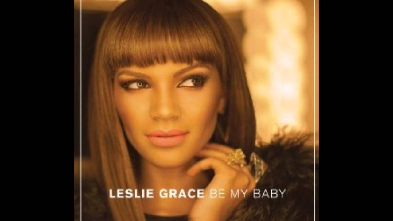 Leslie grace be my baby bachata download