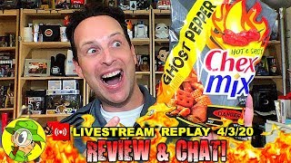 Chex Mix™ | HOT & SPICY | GHOST PEPPER Review ????????️ | Livestream Replay 4.3.20 | Peep THIS Out!