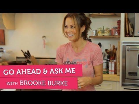 Brooke Burke on Baths, Phobias and Girl Crushes - Go Ahead & Ask Me