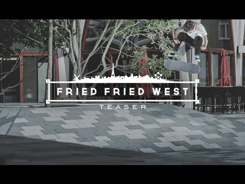 FriedFriedWest Tour - Teaser I skatedeluxe Skate Team
