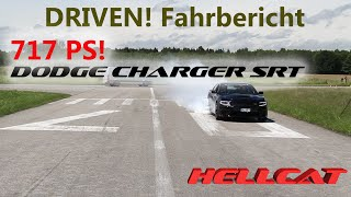 HÖLLENSCHLEUDER l DODGE Charger SRT Hellcat l DRIVEN!-Test