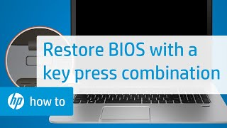 How to Restore the BIOS on HP Computers with a Key Press Combination