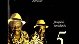 CD do mestre  Barachinha e João Paulo