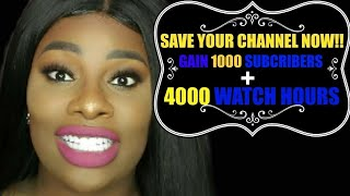 GROW YOUR YOUTUBE CHANNEL FAST 2018 | HOW TO GET 1000 SUBSCRIBERS AND 4000 HOURS OF WATCH TIME