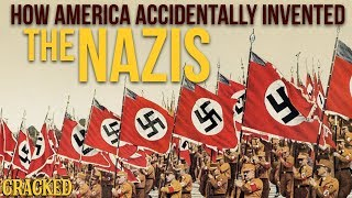 How America Accidentally Invented The Nazis