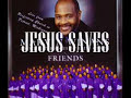 Jesus Saves- Marvin Winans and Perfected Praise