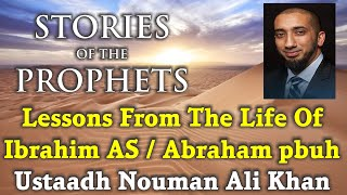 Video: Lessons from Abraham's Life - Nouman Ali Khan