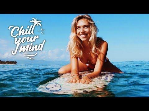Summer Chill Mix 2018 'Happy Days