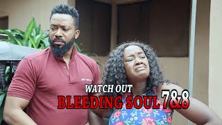 BLEEDING SOUL 7&8 (OFFICIAL TRAILER) - 2020 LATEST NIGERIAN NOLLYWOOD MOVIES