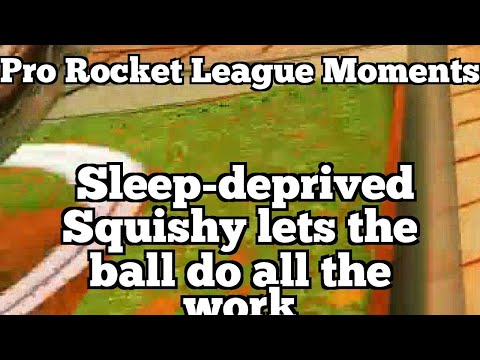 Pro Rocket League Moments: Sleep-deprived Squishy lets the ball do all the work